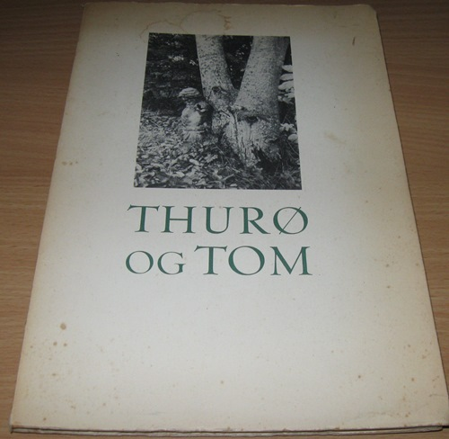 Thurø og Tom